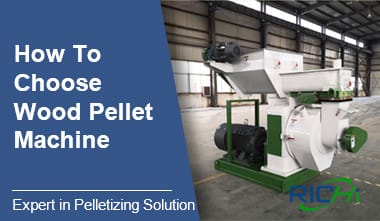 How to Choose Wood Pellet Machine