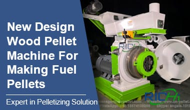New Design Wood Pellet Machine for Making Fuel Pellets